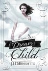 Dream Child (Dream, #3)