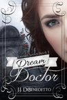 Dream Doctor (Dream, #2)
