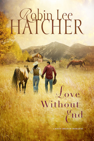 Love Without End (Kings Meadow Romance, #1)