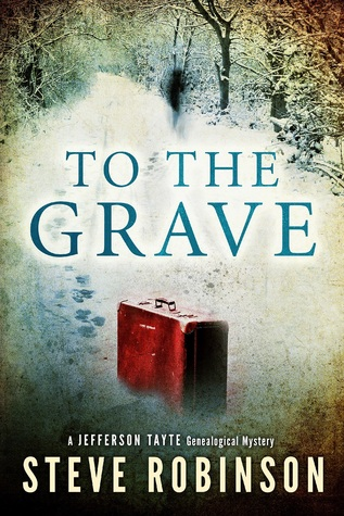 To the Grave (Jefferson Tayte Genealogical Mystery, #2)