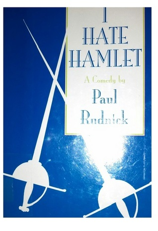 Ebook I Hate Hamlet by Paul Rudnick PDF!