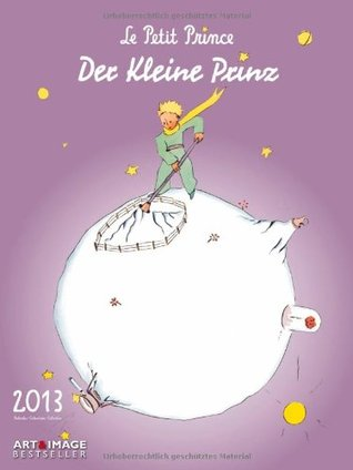 Der kleine Prinz 2013. Posterkalender