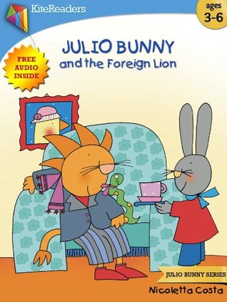 Julio Bunny and the Foreign Lion (Free Audio Book Inside): --- Easter Book Collection For Kids