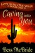 Caving into You by Bess McBride