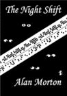 The Night Shift by Alan Morton