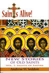 Saints Alive! New Stories of Old Saints: Saints of Empire