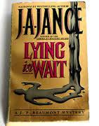 Lying in Wait by J.A. Jance