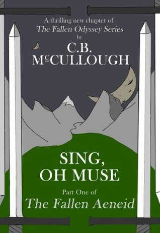 Sing Oh Muse: Chapter 1 Of The Fallen Aeneid