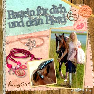 Basteln für dich und dein Pferd