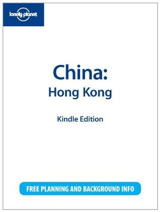 Lonely Planet China: Hong Kong