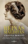 Reinas malditas by Cristina Morató