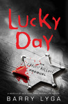 Book cover for Lucky Day (I Hunt Killers, #0.2)