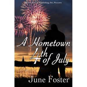 A hometown fourth of july par June Foster