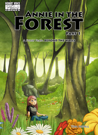 Ebook Annie in the Forest, Part One by Thomas Siddell TXT!