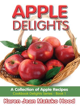 Apple Delights Cookbook