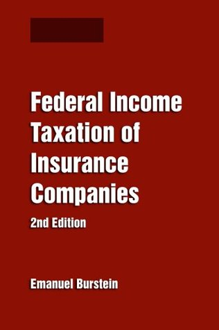 Federal Income Taxation of Insurance Companies