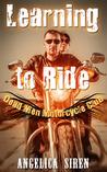 Learning to Ride (Dead Men MC #1)