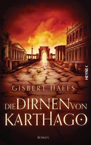 Die Dirnen von Karthago (Bomilkar, #4)