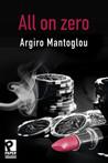 All On Zero by Argiro Mantoglou