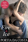 Fire and Ice by Portia Da Costa
