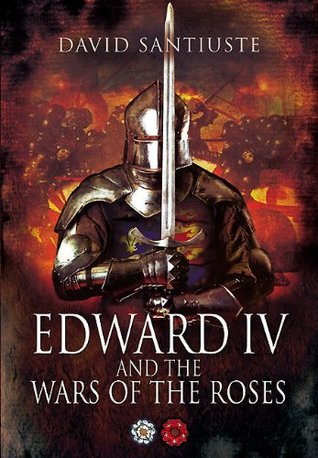 edward-iv-and-the-wars-of-the-roses