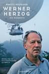 Werner Herzog. Die Biografie