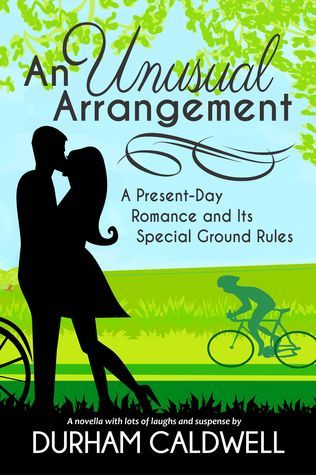 An Unusual Arrangement: A Present Day Romance and Its Special Ground Rules