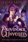 Providence Unveiled (Memory's Wake Trilogy, #3)