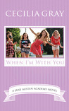 When I'm With You (The Jane Austen Academy Series, #3)