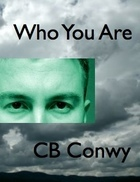 Ebook Who You Are by C.B. Conwy TXT!