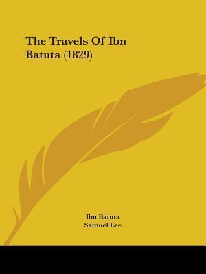 The Travels of Ibn Batuta (1829)