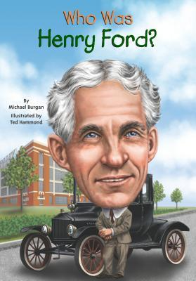 Who Was Henry Ford?(Who Was/Is...?)