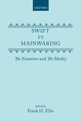 Swift vs. Mainwaring: The Examiner and the Medley