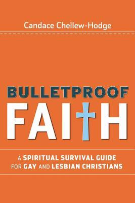 Bulletproof faith by candace chellew hodge 3070392 fandeluxe Choice Image