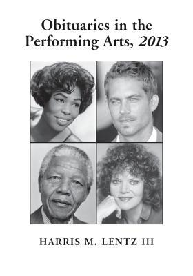 Obituaries in the Performing Arts, 2013