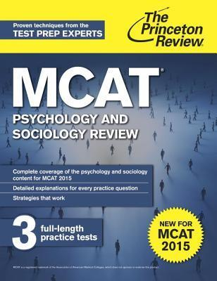 MCAT Psychology and Sociology Review: New for MCAT 2015