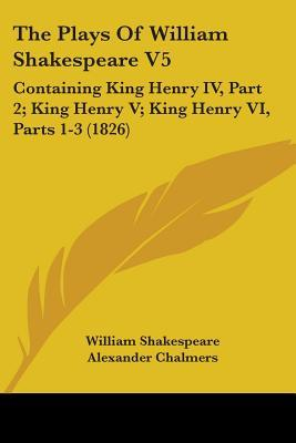 a plot analysis of william shakespeares king henry iv Plot summary: a quick review of the plot of king henry iv, part i including every important action in the play an ideal introduction before reading the original text characters analysis: critical essay by influential shakespeare scholar and commentator william hazlitt, discussing all you need to know on.