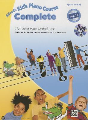 Alfred's Kid's Piano Course Complete: The Easiest Piano Method Ever!, Book, CD & DVD