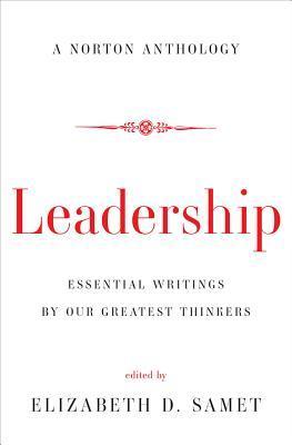 Leadership: A Norton Anthology