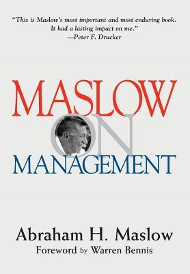 Maslow on Management by Abraham H. Maslow