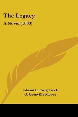 The Legacy: A Novel (1883)