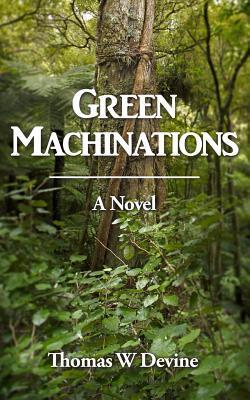 Green Machinations