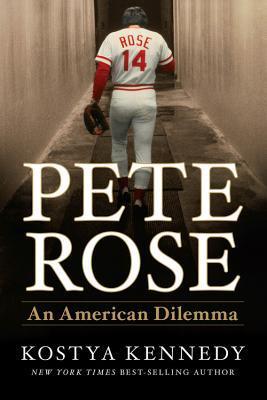 Pete Rose: An American Dilemma