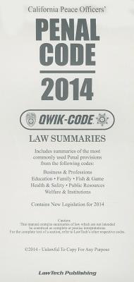 2014 Penal Code: Qwik Code California