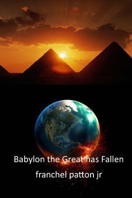 Babylon the Great Has Fallen
