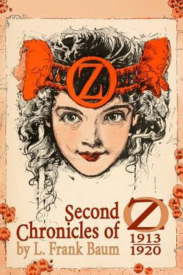 Second Chronicles of Oz: 1913-1920