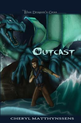 Outcast(The Blue Dragons Geas 1)