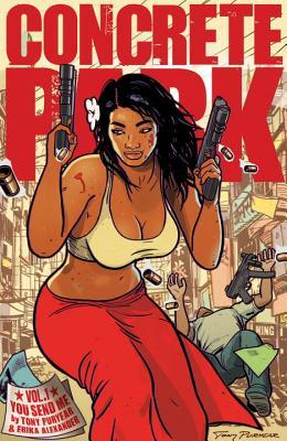 Concrete Park Volume 1