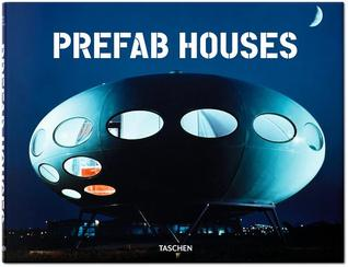 PreFab Houses por Peter Gössel