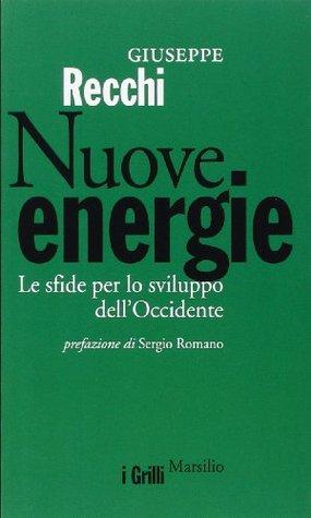 Nuove energie. Le sfide per lo sviluppo dell'Occidente